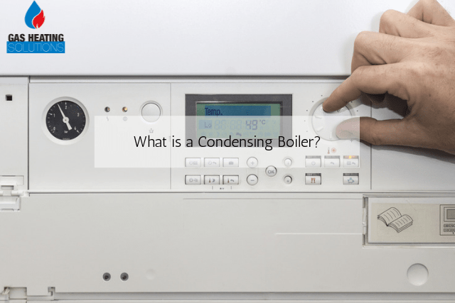 What is a Condensing Boiler